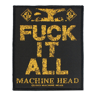 Patch Machine Head - Fuck It All - RAZAMATAZ, RAZAMATAZ, Machine Head